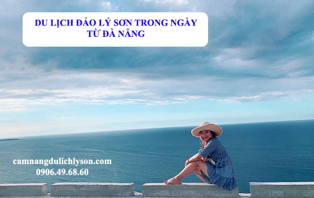 Du lịch Đảo Lý Sơn trong ngày từ Đà Nẵng